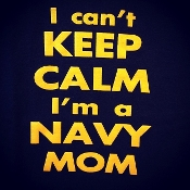 "Vinyl Printed Shirt ""I can't KEEP CALM I'm a NAVY Mom"""