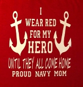Shirt, I Wear Red for my Hero